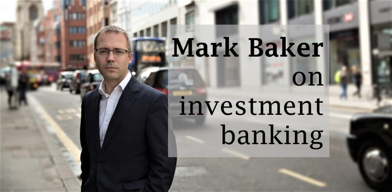 Mark Baker on investment banking 1920px